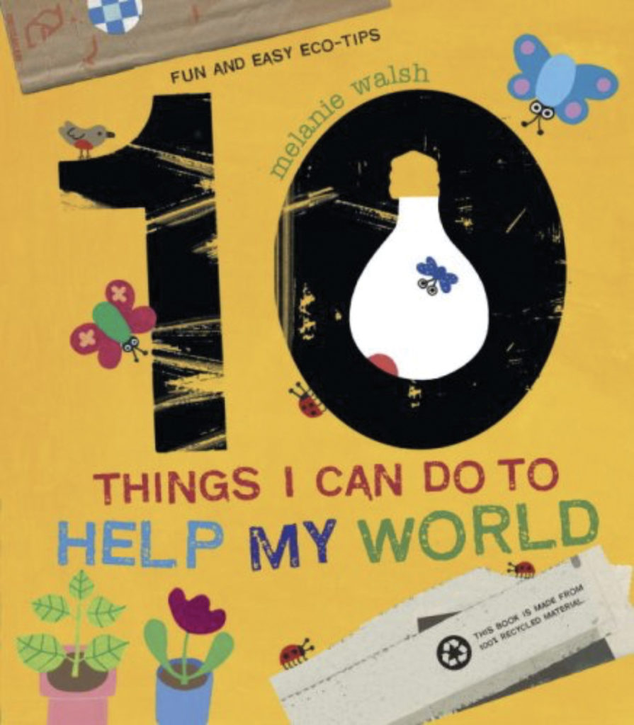 Book cover for 10 Things I Can Do to Help My World